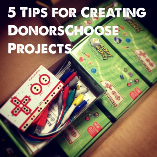 5 Tips for Creating DonorsChoose Projects